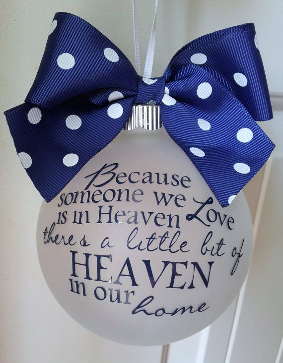 Marvelous Christmas Ornaments For Lost Loved Ones Part - 1: This Would Be An Easy Diy Ornament.Because Someone We Love Is In Heaven  Personalized Custom Christmas Ornament, Remember A Lost Loved One At  Christmas