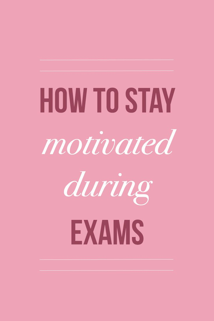 How to stay on track, and keep yourself going during exam period. | Thought Couture