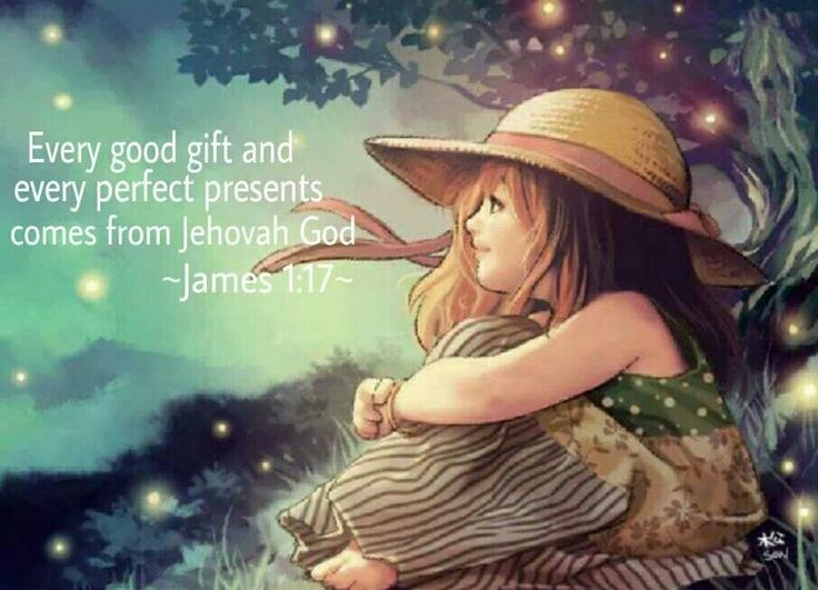 James 1:17 every good a d perfect gift
