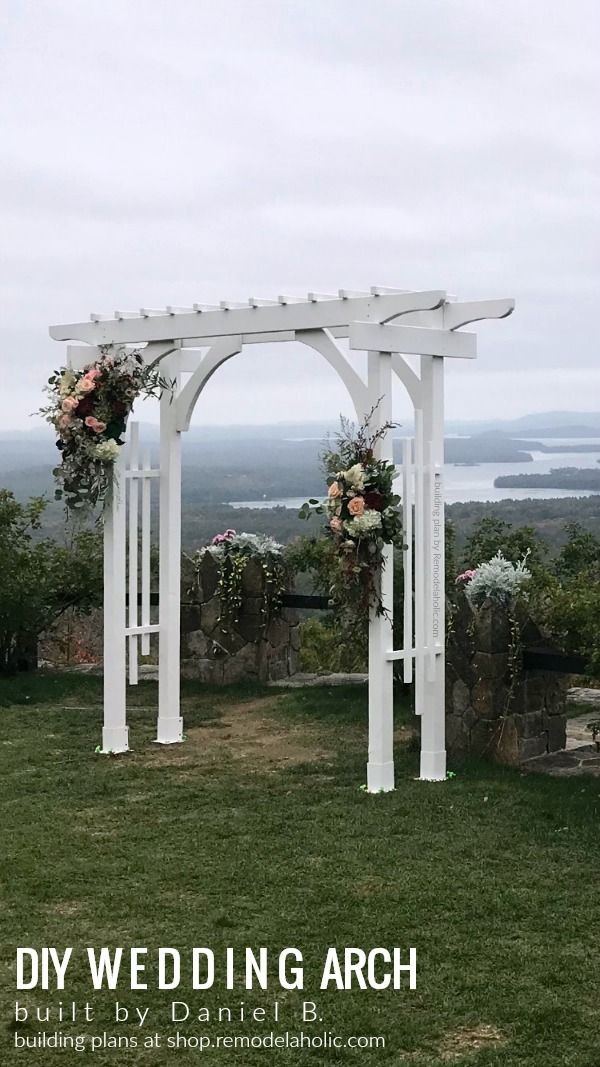 Portable White Wedding Arch Building Plans From Remodelaholic Build This Affordable Wedding Arch Arbor From 2x4s An Diy Wedding Arch Garden Arbor Diy Garden