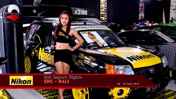 Bali - Hot Import Night # Hot Model Sexy Girls & Custom Automotive Car S...