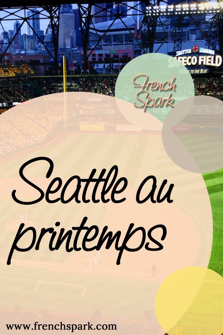 Conseil pour votre prochain voyage à Seattle, WA au printemps prochain? Entre match de baseball des Mariners, petit déjeuner à la Parisienne, visite de Pike Place Market avec son Gum Wall et le premier Starbucks!
