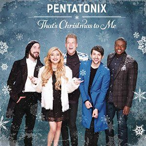 That's Christmas To Me by Pentatonix for $8.44 http://amzn.to/2fTVv9h