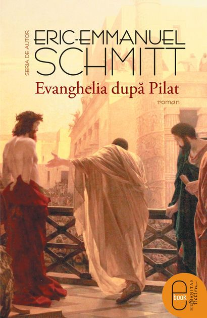 Evanghelia dupa Pilat by Éric-Emmanuel Schmitt on iBooks