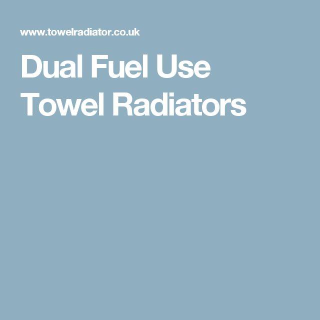Dual Fuel Use Towel Radiators