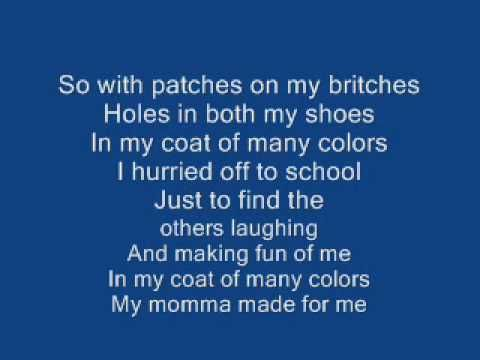Coat Of Many Colors   Dolly Parton - With Lyrics (imo, one of the sweetest voices of all time...)