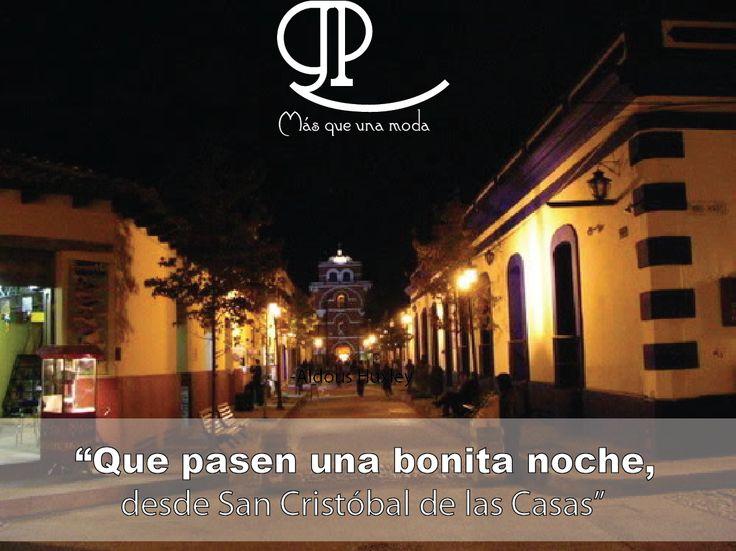 Que pasen una excelente #noche!!! Los esperamos mañana !! #SanCris #Chiapas Av. 16 de Septiembre No. 6