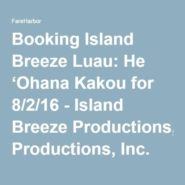 Booking Island Breeze Luau: He 'Ohana Kakou Courtyard Mariott