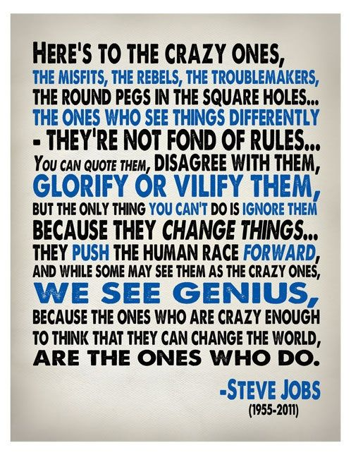 Jack Kerouac (by Steve Jobs): Inspiration, Stevejobs, Change The Worlds, Favorite Quote, Crazy, Truth, Wisdom, Steve Jobs, Job Quotes