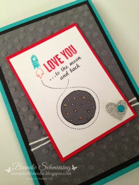 Stamp With Brandie Love You To The Moon Stampin Up My