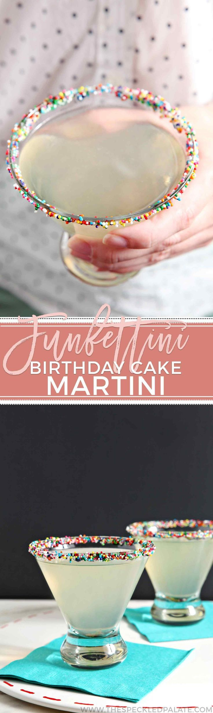 Shake up Funfettini Birthday Cake Martinis to celebrate any birthday in style! Funfettinis make the perfect dessert cocktail for any sort of revelry!