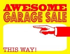 DIY Printable Awesome Garage Sale Signs for our Upcoming Community Garage Sale…