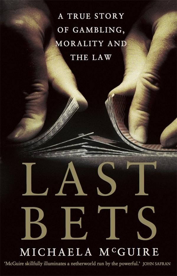 """Last Bets is gripping true-crime writing. I found it an unnerving but rewarding read, and an important book –for the light it sheds on the Dunning case, and Australia's gambling culture in general."""