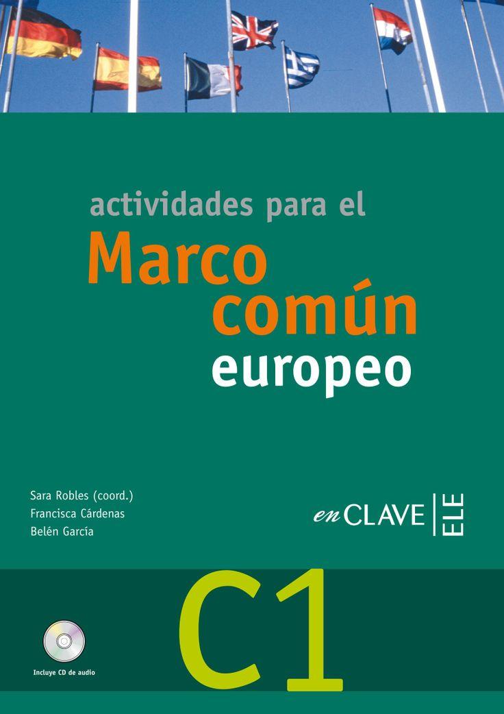 Actividades para el Marco Común Europeo C1 (Enclave ELE) *
