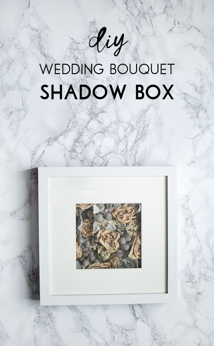 Preserve your wedding bouquet with this modern, elegant wedding bouquet shadow box by following this simple DIY tutorial!