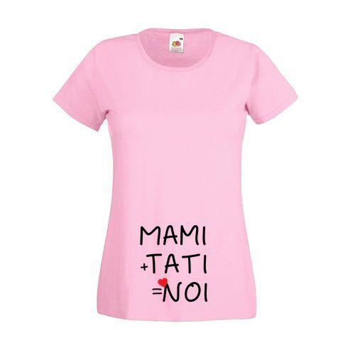 Tricou pentru viitoare mamici, cu mesajul Mami+Tati=Noi. Gravidelor le va placea acest tricou simpatic. Tricouri personalizate pentru gravide.