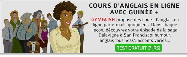 Cours d'anglais en ligne avec Guinéeplus, 7 Jours Gratuit