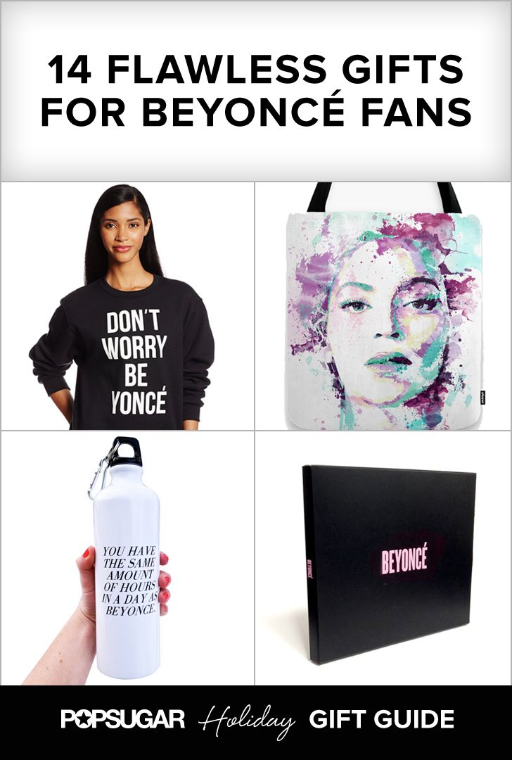 See all the gifts your favorite Beyoncé fan would LOVE to unwrap!