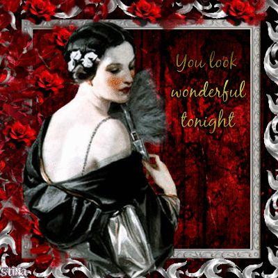 You look wonderful tonight