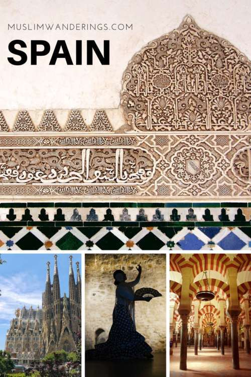 Spain - A Muslim Travel Guide
