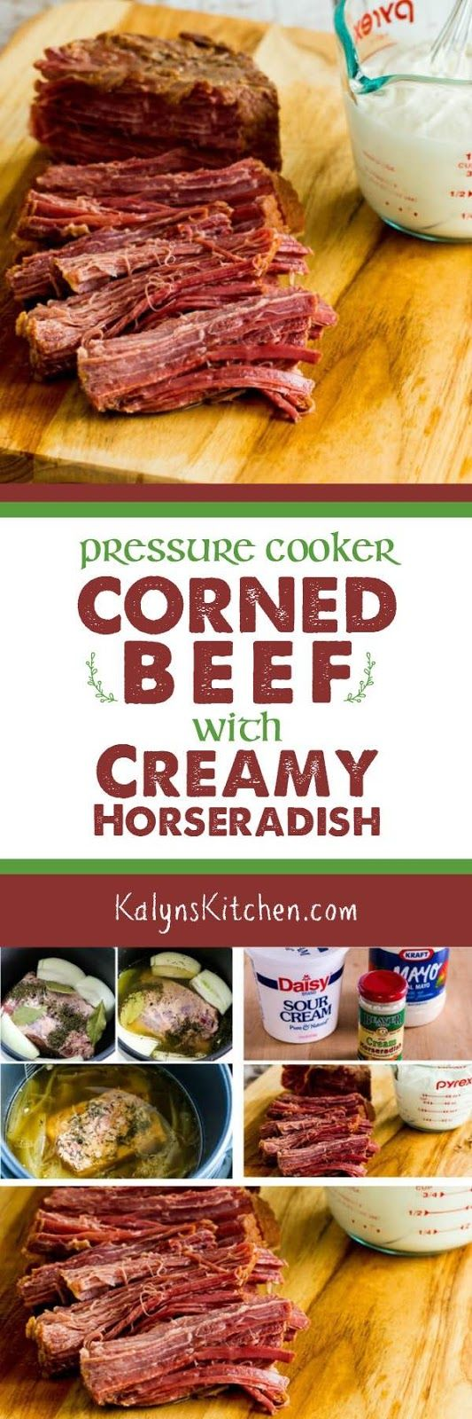Pressure Cooker Corned Beef with Creamy Horseradish Sauce; use the Instant Pot or pressure cooker to make the most ultra-tender corned beef you've ever had and this recipe is low-carb, Keto, low-glycemic, gluten-free, and perfect for St. Patrick's Day (or any time you're craving corned beef)! [found on KalynsKitchen.com]
