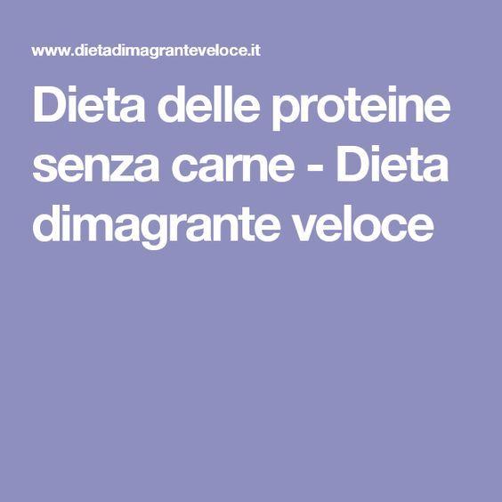 Dieta delle proteine senza carne - Dieta dimagrante veloce