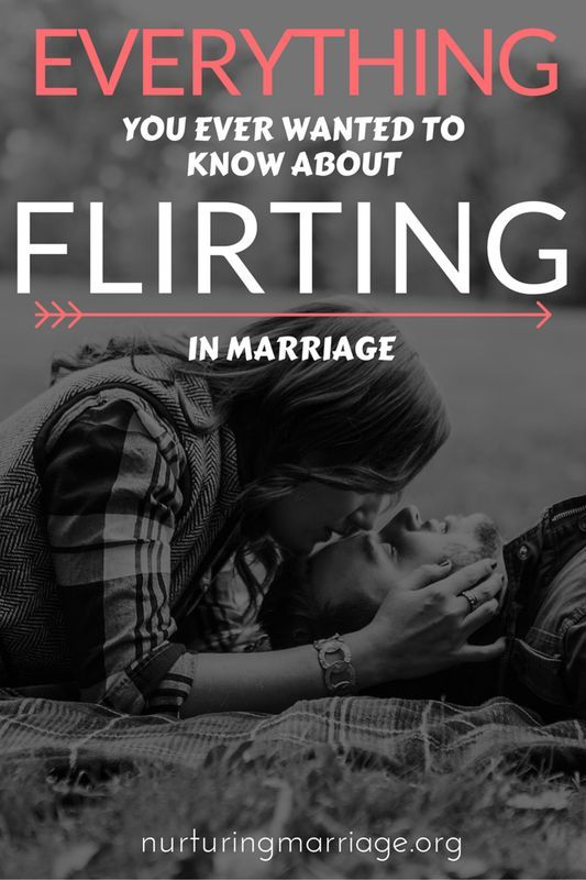 Everything you ever wanted to know about flirting in marriage. Married life | Marriage tips