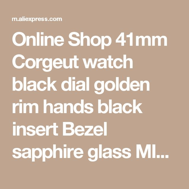 Online Shop 41mm Corgeut watch black dial golden rim hands black insert Bezel sapphire glass MIYOTA Automatic movement  Men's watch P137 | Aliexpress Mobile