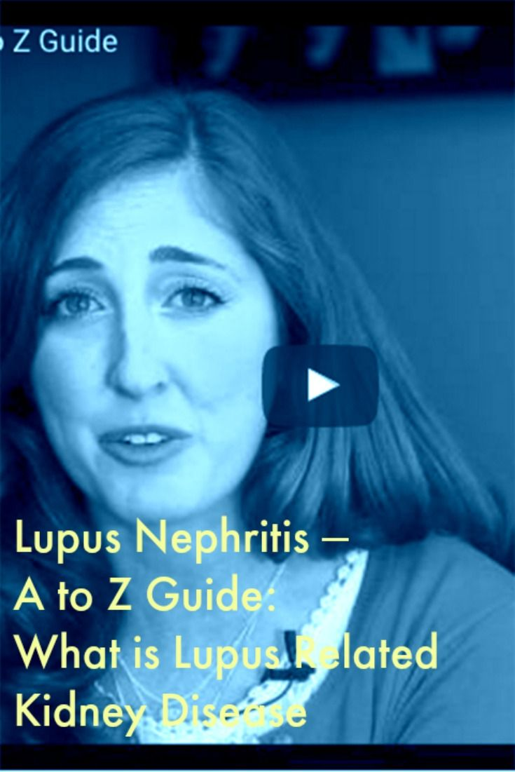 Lupus Nephritis – A to Z Guide: What is Lupus-Related Kidney Disease #LupusNewsToday