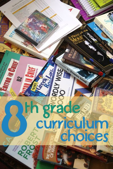 8th-grade-curriculum-choices - keep in mind for books to purchase