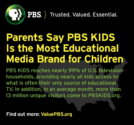 Why Parents Value PBS--Parents say PBS KIDS is the most educational media brand