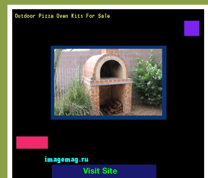 Outdoor Pizza Oven Kits For Sale 163549 - The Best Image Search
