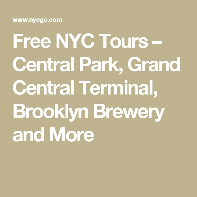 Free NYC Tours – Central Park, Grand Central Terminal, Brooklyn Brewery and More