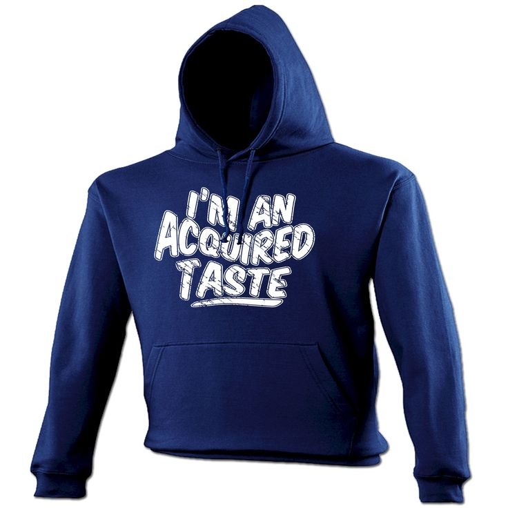 123t USA I'm An Acquired Taste Funny Hoodie