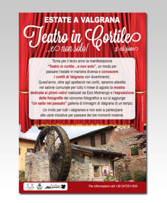 TEATRO IN CORTILE VALLE GRANA VALGRANA MONTEROSSO PRADLEVES #teatro #sipario #mulino #piece #cortile #locandina #grafica #dronero #cuneo #piemonte #italia #gem