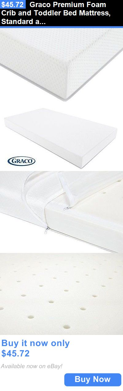 Baby Nursery: Graco Premium Foam Crib And Toddler Bed Mattress, Standard And Full Sized BUY IT NOW ONLY: $45.72