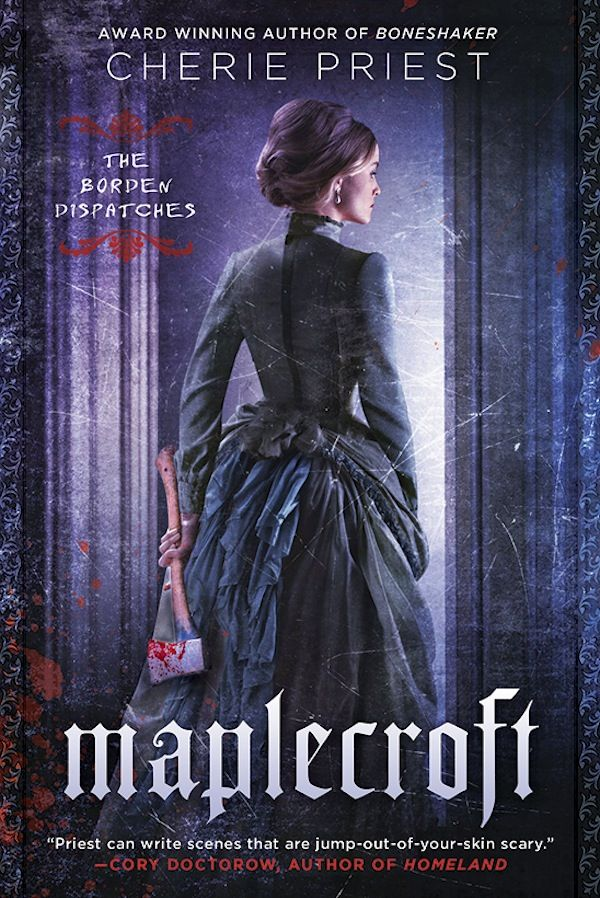 Maplecroft Will Be the Best Damn Cthulhu Novel You've Read in Ages