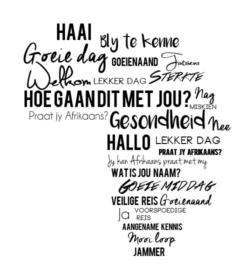 #Afrikaans is a beautiful language.