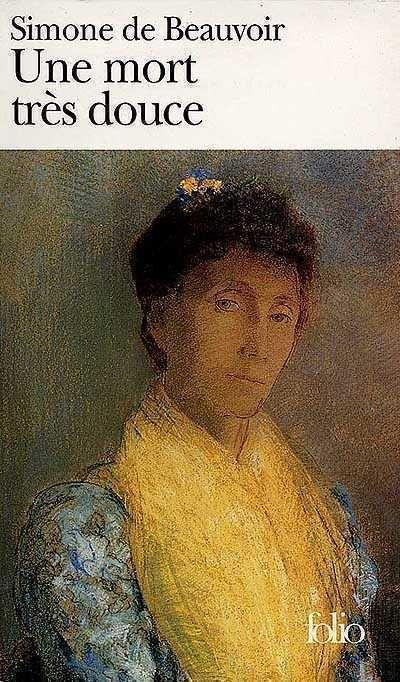 Une Mort très douce - Simone de Beauvoir