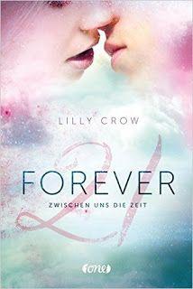 Barbaras Paradies: Mein Februar 2017 Forever 21: Zwischen uns die Zeit von Lilly Crow