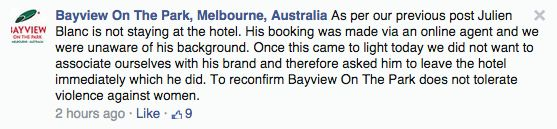 "The Bayview on the Park hotel also cancelled the booking Blanc made to stay there, writing on its Facebook page: ""Bayview on the Park does not condone assault and abuse of women."" 