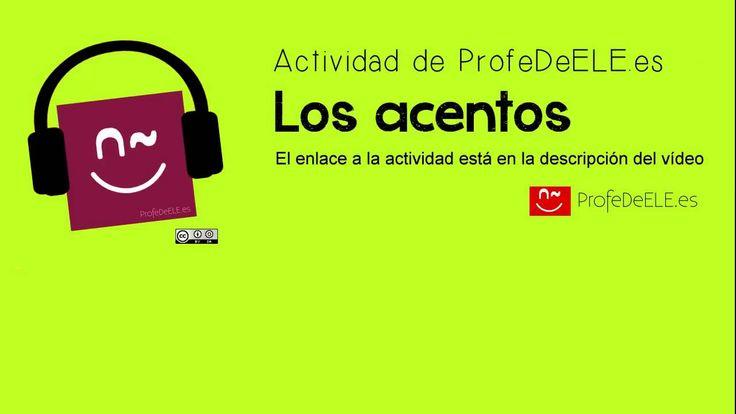 Actividad de los acentos o las tildes en español - ProfeDeELE.es
