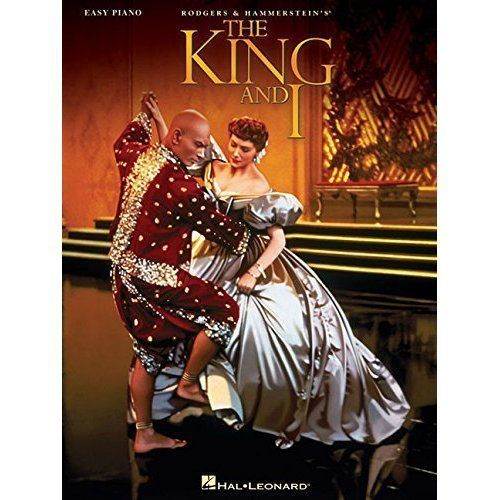 The King and I: Easy Piano Rodgers, Richard (Composer)/ Hammerstein, Oscar, II (