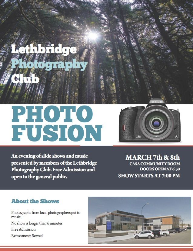 PhotoFusion is an annual event presented by the Lethbridge Photo Club consisting of two evenings showcasing digital slideshow presentations by Club members. The event is open to the general public and admission is free for both evenings. The show topics are varied and always interesting.