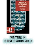 Writers in Conversation Vol.3: Christopher Bigsby interviews the world's greatest writers about their lives and art.