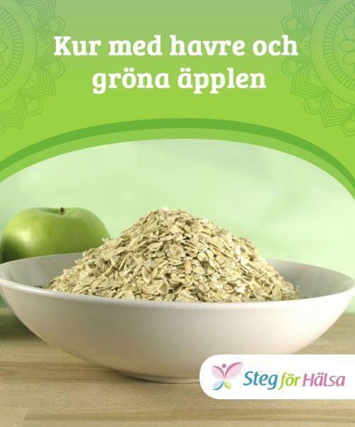 Kur med havre och gröna äpplen  Havre med gröna äpplen. Har du provat det någon gång? Många läkare och nutritionister rekommenderar detta enkla knep för att ta vara på hälsan och vikten.