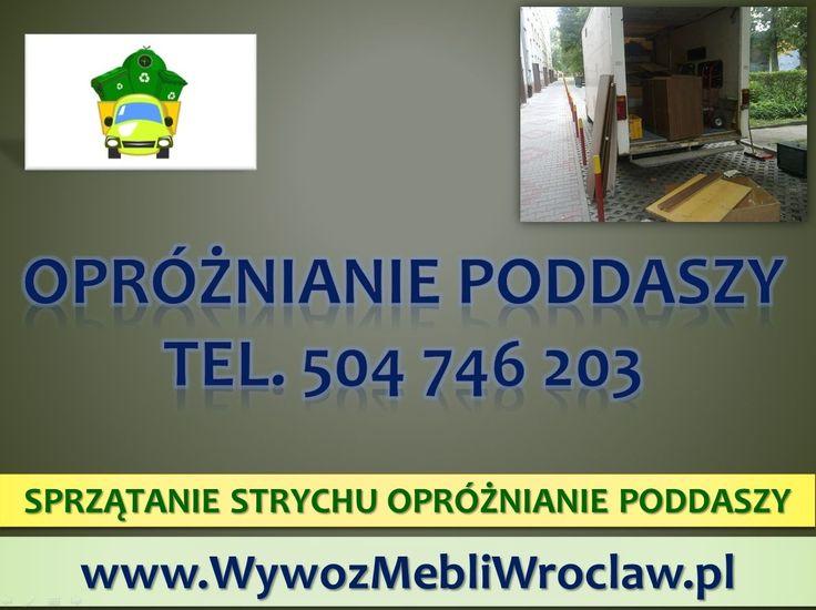 Sprzątanie strychów i opróżnianie piwnic tel 504-746-203,  we Wrocławiu. opróżnianie piwnic, sprzątanie garaży, utylizacja mebli, rzeczy, czyszczenie strychów, wywóz gabarytów, odbiór starych mebli, tel 504-746-203, Wrocław. Wrocław czyszczenie strychu oraz piwnicy,  sprzątanie i wywóz zbędnych rzeczy ze z poddasza, strychu. http://wywozmebliwroclaw.pl/