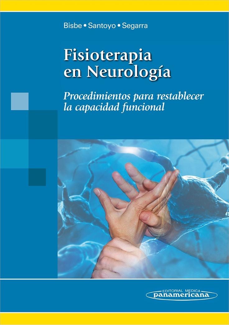Fisioterapia en Neurología Procedimientos para restablecer la capacidad funcional