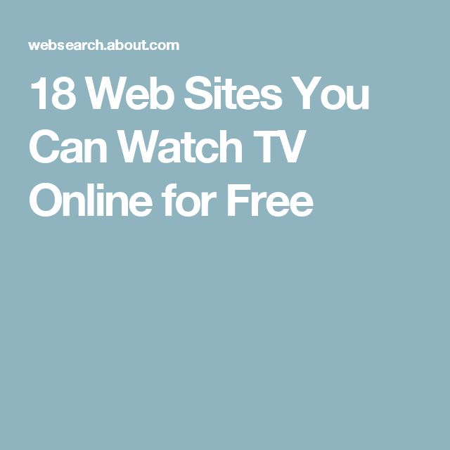 18 Web Sites You Can Watch TV Online for Free