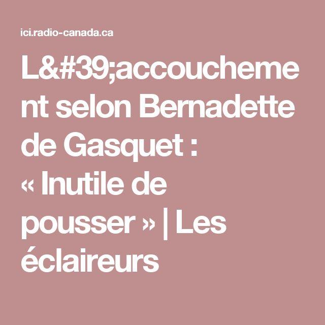 Best 20 bernadette de gasquet ideas on pinterest for Accouchement a la maison youtube